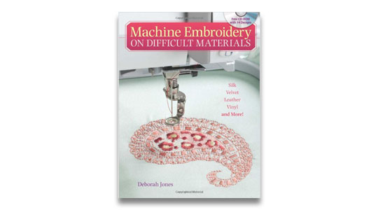 Machine Embroidery on Difficult Materials